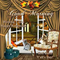 Wishing Y'all a Happy November. Good Morning Friends, Good Morning Wishes, Good Morning Quotes, Happy November, Rejoice And Be Glad, Morning Blessings, Good Morning Greetings, Good Afternoon, Gods Love
