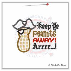 5214 Sayings : Pirate Keep Ye Peanuts Away Arrr! Applique 5x7