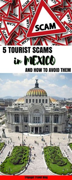 Mexico scams - 5 common tourist scams in Mexico and how to avoid them. Cancun. Mexico City