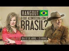 O que acontecerá com o Brasil?