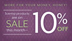 Scentsy 10% Off Sale during February 2017! Save on almost everything in the current catalog.