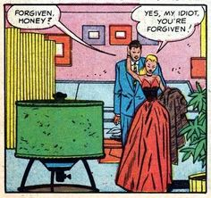 """Comic Girls Say.. """"Yes, my idiot, you're forgiven!"""" #comic #vintage"""