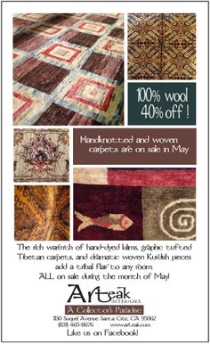 100% Wool carpets from Indonesia, Tibet, and Iran on sale all throughout May.  Hand dyed and hand-knotted
