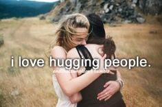 I love hugs they just make me so happy