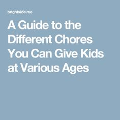 A Guide to the Different Chores You Can Give Kids at Various Ages