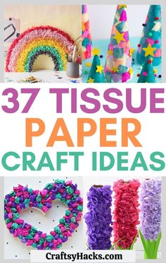 37 Stash-Busting Tissue Paper Crafts