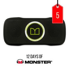 #12DaysofMonster  On the 5th day of Monster, we're giving you today…  Superstar Backfloat Waterproof Bluetooth Speaker  The Waterproof Bluetooth Speaker that Floats! Sing along in the shower or tub or float this powerful speaker in the Jacuzzi.