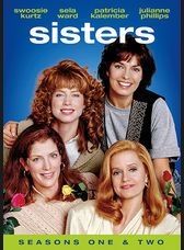 Sisters followed the trials and triumphs of the four Reed sisters - Teddy (Sela Ward), Alex (Swoozie Kurtz), Georgie (Patricia Kalember) and Frankie (Julianne Phillips)
