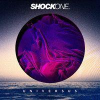 ShockOne - Universus (Album Set) by Shockone on SoundCloud