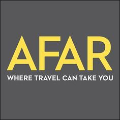 AFAR is the multi-platform travel media brand devoted to experiential travel that inspires and guides those who travel the world to connect with its people, experience their cultures, and deepen their understanding of the world, its cultures, and themselves...