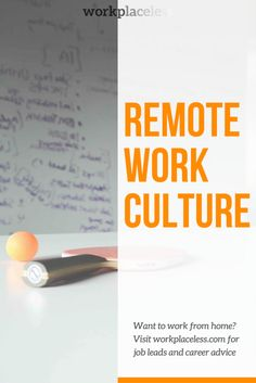 Remote Work Culture: How Remote Teams Can Connect