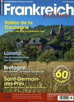 Vallee de la Dordogne. Gefunden in: Frankreich erleben, Nr. 60/2016