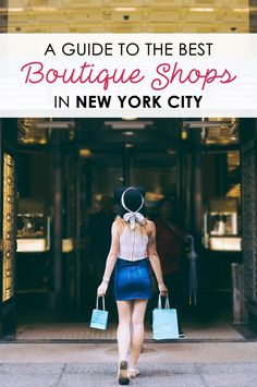 Find out the very best places to go shopping in New York City with these seven amazing boutiques!