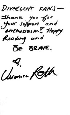 A message from Veronica Roth! (Via Divergent FB Page) ~Divergent~ ~Insurgent~ ~Allegiant~