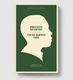 the use of pain by cheikh hamidou kane in ambiguous adventure In cheikh hamidou kane's novel ambiguous adventure a young africanmuslim from a prestigious family is sent away by his family to aeuropean school to be educated this story reflects the theme of.