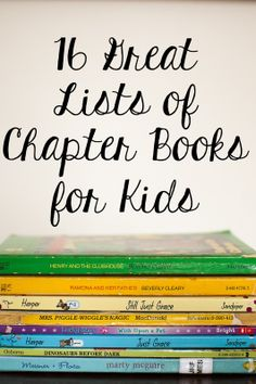 Pine Street Days: 16 Great Lists of Chapter Books for Kids Best Children Books, Books For Teens, Childrens Books, Good Books, Books To Read, My Books, Kids Reading, Happy Reading, Reading Lists