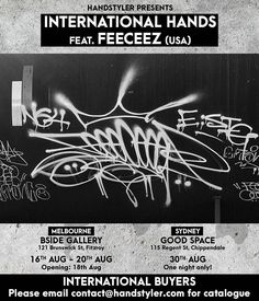 International Hands will showcase the hands of Miami's Feeceez (@feeceez). hit up the Handstyler FB page for full info on the first Handstyler exhibition to be hosted in Melbourne and Sydney Australia. international buyers please DM or email with your email address to be sent the exhibition catalogue when it is ready. - Melbourne show: @bside.gallery - Sydney show: @good.space #internationalhands #handstyle #graffiti #exhibition #graffitiexhibition #artexhibition //follow @handstyler on…