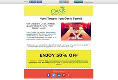 ENJOY 50% OFF,On High Quality Hotel Towels From                  Oasis Towels