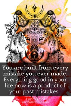 "Stop trying to ""fix,"" instead embrace. Your mistakes have forged you into the person you now are."