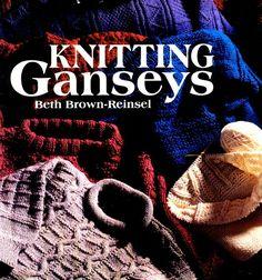 Knitting Ganseys book by Beth Brown-Reinsel
