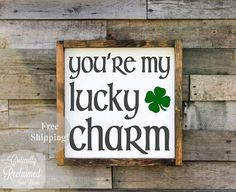 You're My Lucky Charm wooden St. Patrick's Day sign #etsy #decor #ad #wallart #clover #lucky #stpattys #stpaddys #etsyseller #homedecor #art #print