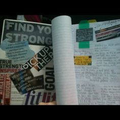 My awesome fitness journal. I put time into it so it keeps me motivated and accountable. I love it :) I have tabs for each week and quotes and cut outs on almost every page. But mostly I write down what I've eaten and what I did at Crossfit!
