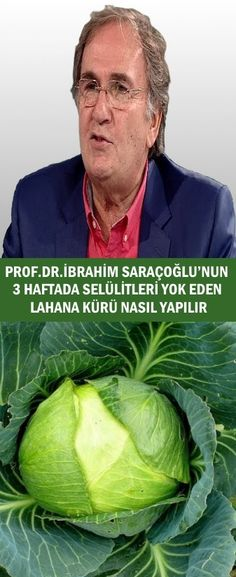 Prof.Dr.İbrahim Saraçoğlu Lahana Kürü Boxer Braids, Natural Medicine, Cabbage, The Cure, Vegetables, Islam, Facebook, Model, Tricot