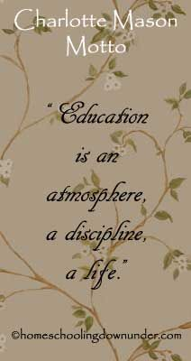 Charlotte Mason Motto - Education is A Life