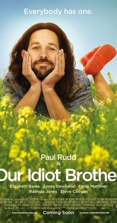 Watch Our Idiot Brother full hd online Directed by Jesse Peretz. With Paul Rudd, Elizabeth Banks, Zooey Deschanel, Nick Sullivan. A comedy centered on an idealist who barges into the lives of See Movie, Film Movie, Comedy Movies, Netflix Movies, Funny Movies, Movie List, Comedy Center, Movies Worth Watching, Zooey Deschanel