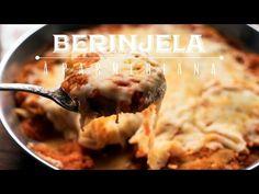 BERINJELA (OU BERINGELA) À PARMEGIANA  | Receita #193 Torrada Torrada - YouTube