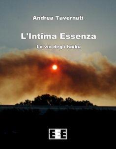 Andrea Tavernati, L'intima essenza. Foto di copertina di andrea Tavernati.