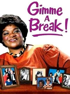 Gimme A Break!! Nell Carter was a funny lady!!