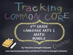 CCSS Bundle: Tracking Common Core 4th Language Arts & Math