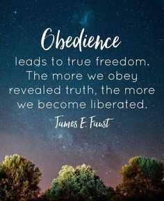 """Obedience leads to true freedom. The more we obey revealed truth, the more we become liberated."" From #PresFaust's pinterest.com/pin/24066179228988427 inspiring #LDSconf facebook.com/223271487682878 message lds.org/general-conference/1999/04/obedience-the-path-to-freedom. Learn more lds.org/topics/obedience and #passiton. #ShareGoodness"