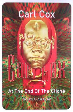 Carl Cox 1996 At The End Of The Cliché Techno Promo Poster Original  Link to Store: http://stores.ebay.com/Rock-On-Collectibles/Alternative-Rock-Posters-/_i.html?_fsub=10096486&_sid=70220124&_trksid=p4634.c0.m322