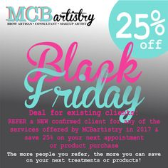 #BlackFriday #25November2016 Special offer exclusive with #MCBartistry  Existing Clients, this is for You🌹  Contact us at www.MCBartistry.com 💋 @justcallmet @mcbartistry Eyebrow Embroidery, Beauty Tricks, Free Gifts, Brows, Skincare, Healing, Neon Signs, Tips, Products