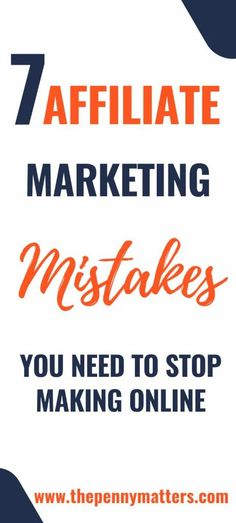 Starting off as an affiliate marketer? Then these 7 affiliate marketing mistakes will get you started. Making money with affiliate marketing #affiliatemarketing #affiliatemarketingtips #bloggingmistakes #marketingmistakes #workfromhome #makemoneyonline Make Money Blogging, Way To Make Money, Make Money Online, Blogging Ideas, Earn Money, Affiliate Marketing, Online Marketing, Business Marketing, Online Business