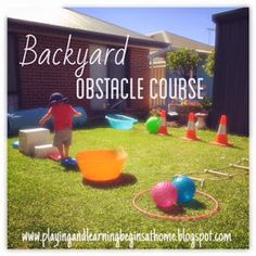 Educational Outdoor Fun for Kids-Playing and Learning Begins at Home: Backyard Obstacle Course Toddler Obstacle Course, Backyard Obstacle Course, Backyard Games, Backyard Kids, Summer Activities, Toddler Activities, Outdoor Activities, Preschool Outdoor Games, Party Activities