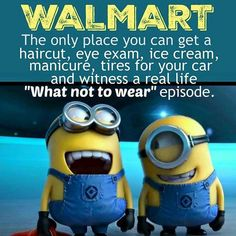 Funny Minion Quote About Walmart Pictures, Photos, and Images for . Funny Minion Quote About Walma Humor Minion, Funny Minion Memes, Minions Quotes, Funny Jokes, Minion Sayings, Funny Sayings, Funny Drunk, Cartoon Jokes, Hilarious Quotes