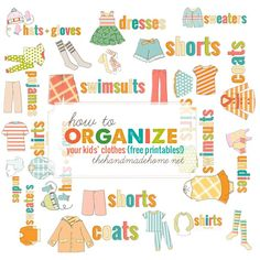how to organize kids' clothing - the handmade home- or use for a sorting game, what to wear in different weather, etc