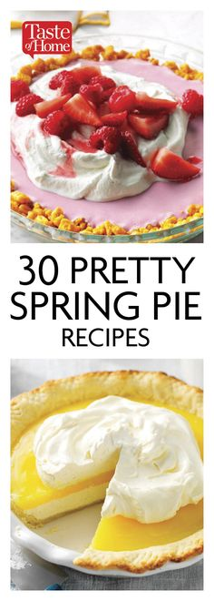 30 Pretty Spring Pie Recipes