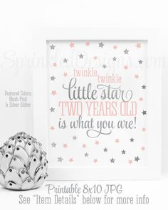 Twinkle Little Star Two Years Old Is What You Are - Printable Girl Second Birthday Decor Blush Pink Silver Glitter Decorations 8x10 Sign by SprinkledDesigns.com