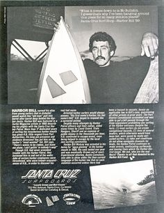 Harbor Bill Surfer Magazine ad after one of the editors wrote a story about Bill and got him arrested for surfing the Santa Cruz Harbor was not pretty.