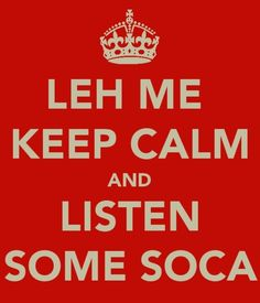 I agree. Soca music is upbeat. I dare you to not move when you listen to soca