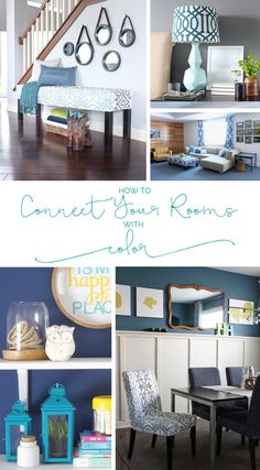 Three simple ways to create visual flow and connect your rooms with color—you don't even have to repaint! Read these color tips now.