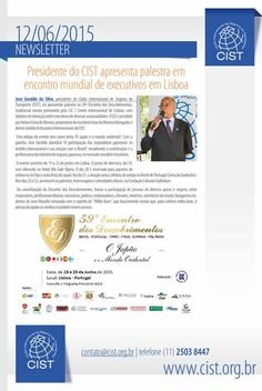 CIST: Presidente do CIST apresenta palestra em encontro mundial de executivos em Lisboa | Segs.com.br-Portal Nacional|Clipp Noticias para Seguros|Saude