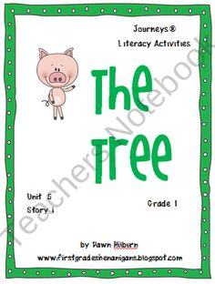 Journeys® Literacy Activities - The Tree - Grade 1 product from First-Grade-Shenanigans on TeachersNotebook.com