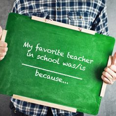 Who was your favorite teacher?