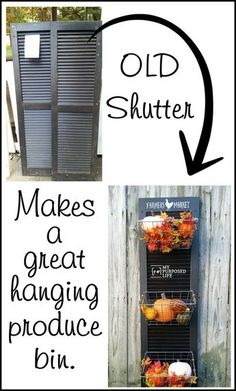 Hanging Produce Bin old shutter repurposed hanging produce bin MyRepurposedLife… Furniture Projects, Furniture Makeover, Home Projects, Diy Furniture, Simple Furniture, Furniture Stores, Furniture Making, Vintage Furniture, Sunroom Furniture