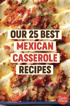 Our Best Mexican-Inspired Casseroles - Orientalische Rezepte Gourmet Recipes, Mexican Food Recipes, Beef Recipes, Cooking Recipes, Healthy Recipes, Ethnic Recipes, Easy Mexican Dishes, Mexican Dinners, Cooking Fish
